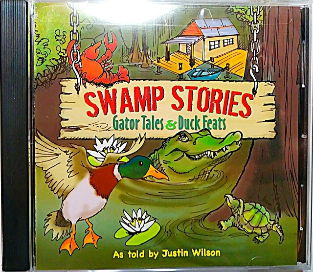 Swamp Stories Gator Tales & Duck Feats